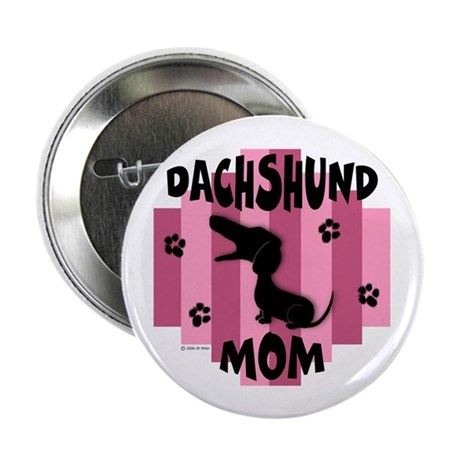 "Dachshund Mom 2.25"" Button (100 pack)"
