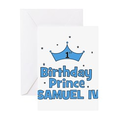 1st Birthday Prince Samuel IV Greeting Card