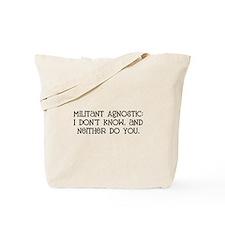 Militant Agnostic Tote Bag