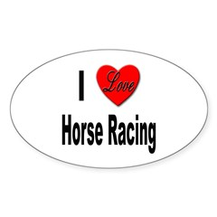 I Love Horse Racing Oval Decal