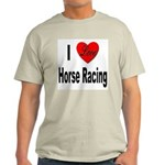 I Love Horse Racing (Front) Light T-Shirt