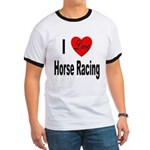 I Love Horse Racing (Front) Ringer T