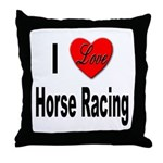 I Love Horse Racing Throw Pillow