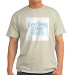I Hear Voices Ash Grey T-Shirt