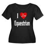 I Love Equestrian (Front) Women's Plus Size Scoop