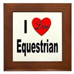 I Love Equestrian Framed Tile