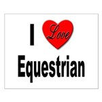 I Love Equestrian Small Poster