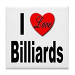 I Love Billiards Tile Coaster