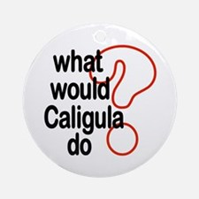 Caligula Ornament (Round)