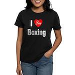 I Love Boxing (Front) Women's Dark T-Shirt