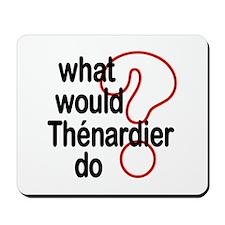 Thénardier Mousepad