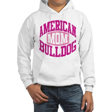 AMERICAN BULLDOG MOM Hooded Sweatshirt
