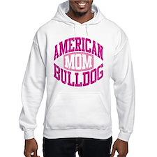 AMERICAN BULLDOG MOM Hoodie