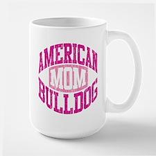 AMERICAN BULLDOG MOM Mug