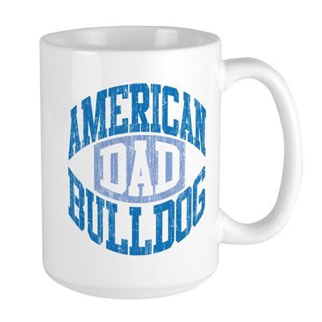 AMERICAN BULLDOG DAD Large Mug