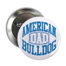 "AMERICAN BULLDOG DAD 2.25"" Button (10 pack)"