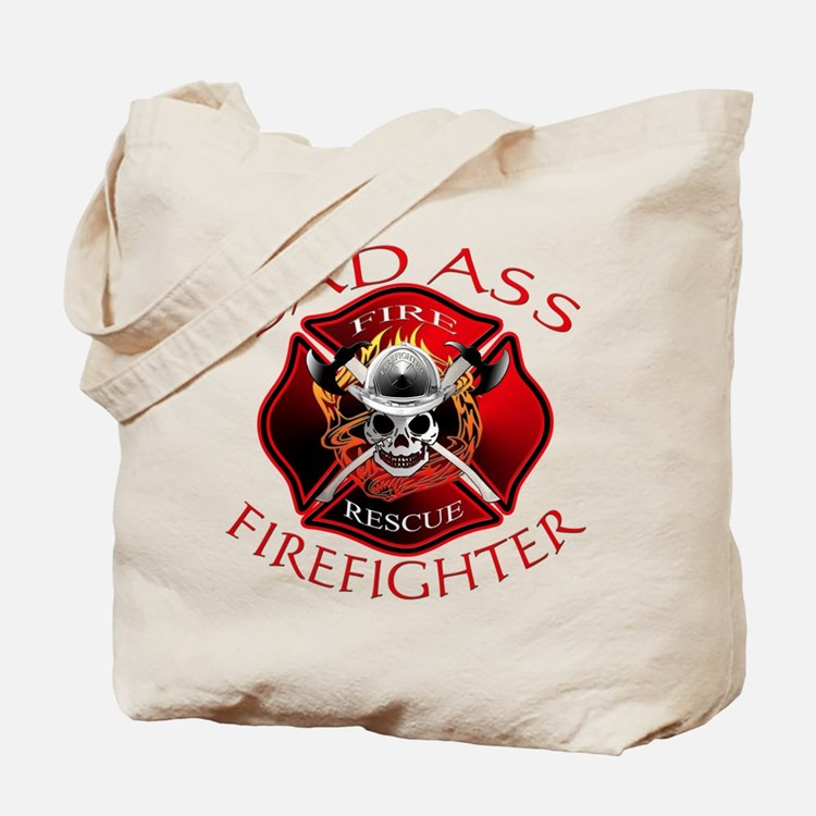 Bad Ass Firefighter Tote Bag