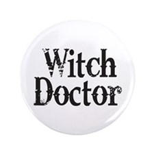 """Witch Doctor 3.5"""" Button (100 pack)"""