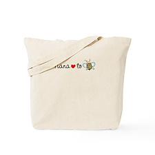 Nana to Be Tote Bag