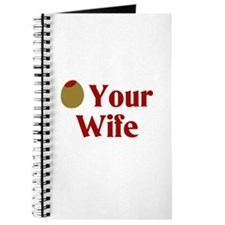 Olive (I Love) Your Wife Journal