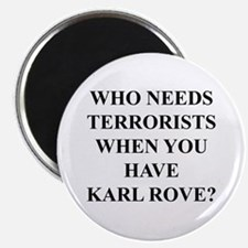 """Karl Rove, Terrorists... Ther 2.25"""" Magnet (10 pac"""