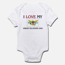 I Love My Virgin Islander Dad Infant Bodysuit