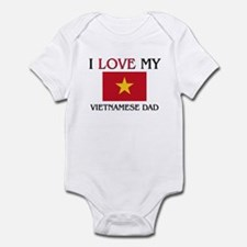 I Love My Vietnamese Dad Infant Bodysuit