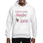 Fabulous Godmother Hooded Sweatshirt