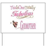 Fabulous Godmother Yard Sign