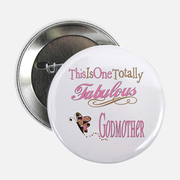 "Fabulous Godmother 2.25"" Button"