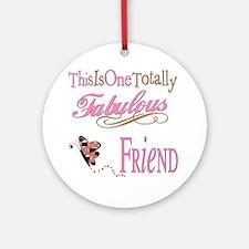 Fabulous Friend Ornament (Round)