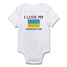 I Love My Ukrainian Dad Infant Bodysuit