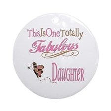 Fabulous Daughter Ornament (Round)