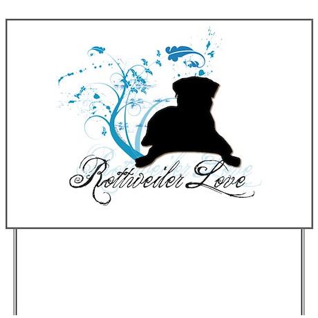 Rottweiler Love Yard Sign