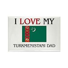 I Love My Turkmenistani Dad Rectangle Magnet