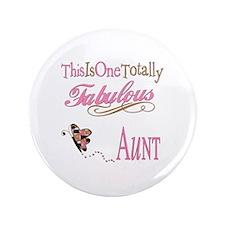 """Fabulous Aunt 3.5"""" Button"""