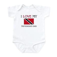 I Love My Trinidadian Dad Infant Bodysuit