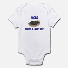 Mole Trapped In A Man's Body Infant Bodysuit