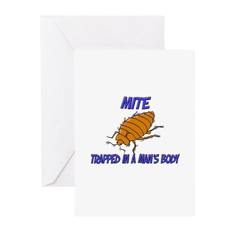 Mite Trapped In A Man's Body Greeting Cards (Pk of