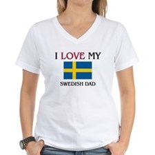 I Love My Swedish Dad Shirt