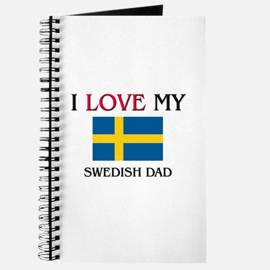 I Love My Swedish Dad Journal