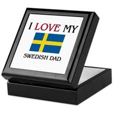 I Love My Swedish Dad Keepsake Box