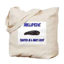 Millipede Trapped In A Man's Body Tote Bag