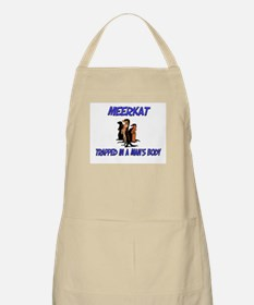 Meerkat Trapped In A Man's Body BBQ Apron
