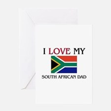 I Love My South African Dad Greeting Card