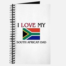 I Love My South African Dad Journal