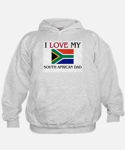 I Love My South African Dad Hoodie