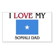 I Love My Somali Dad Rectangle Decal