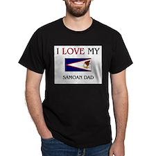 I Love My Samoan Dad T-Shirt