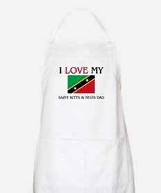 I Love My Saint Kitts & Nevis Dad BBQ Apron